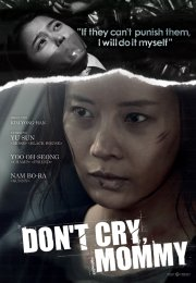 Don't Cry Mommy 2012