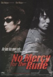 No Mercy For The Rude 2006