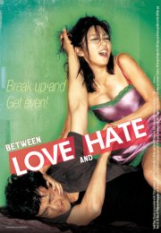 Between Love and Hate 2006