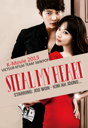 Steal My Heart 2013