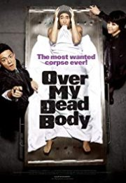 Over My Dead Body 2012
