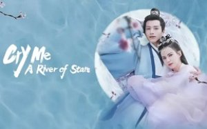 Cry Me A River of Stars 2021 (Çin)